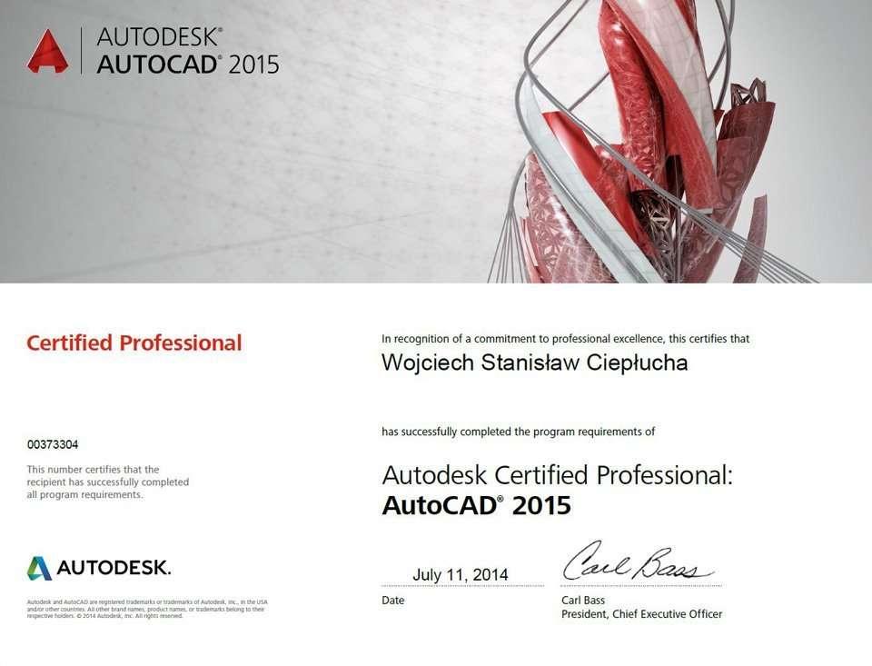 Autodesk AutoCAD 2015 Certified Professional Wojciech Ciepłucha