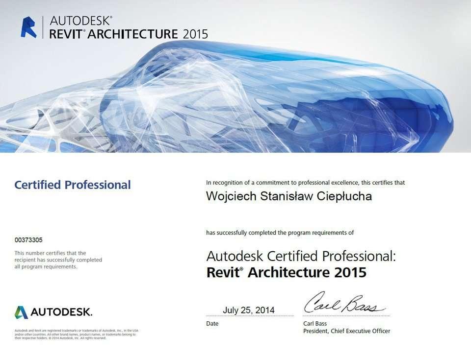 Autodesk Revit Architecture 2015 Certified Professional Wojciech Ciepłucha